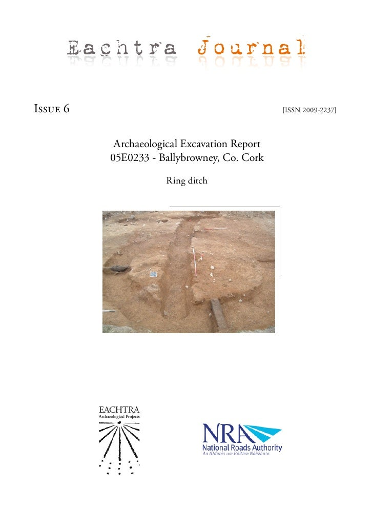 Eachtra Journal  Issue 6                                       [ISSN 2009-2237]               Archaeological Excavation Re...