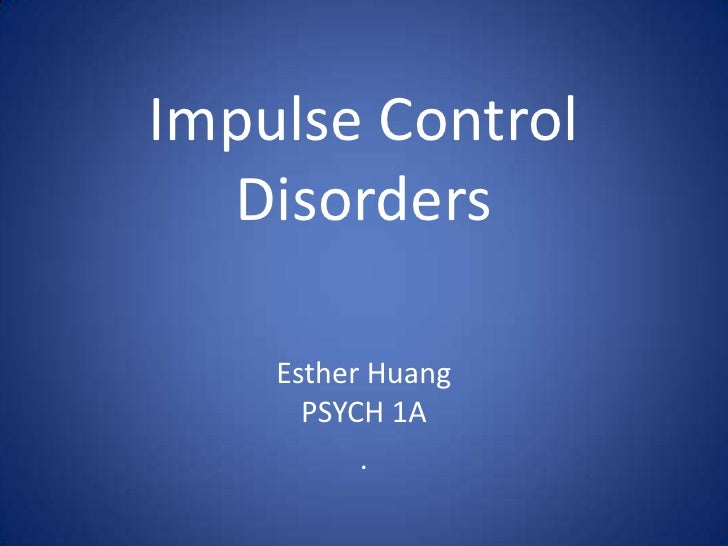 impulse control disorder Disruptive, impulse-control and conduct disorders refer to a group of disorders that include oppositional defiant disorder, conduct disorder, intermittent explosive disorder, kleptomania and pyromania.