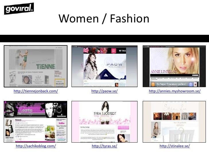 Women / Fashion<br />http://tiennejonback.com/<br />http://paow.se/<br />http://annies.myshowroom.se/<br />http://tyras.se...
