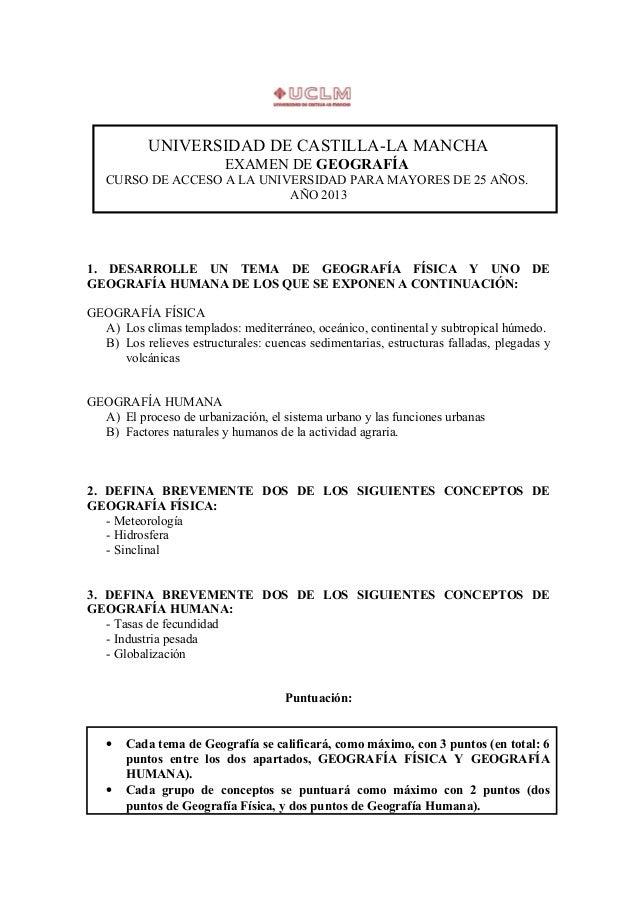 UNIVERSIDAD DE CASTILLA-LA MANCHAEXAMEN DE GEOGRAFÍACURSO DE ACCESO A LA UNIVERSIDAD PARA MAYORES DE 25 AÑOS.AÑO 20131. DE...
