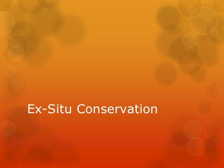 Ex-Situ Conservation