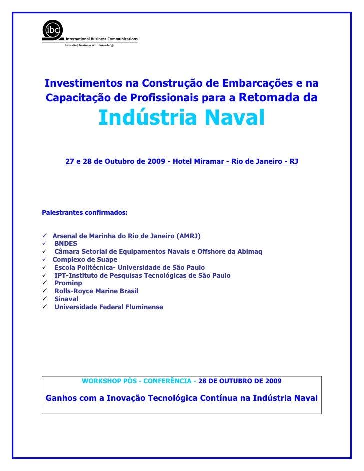 Investimentos na Construção de Embarcações e na Capacitação de Profissionais para a Retomada da                  Indústria...