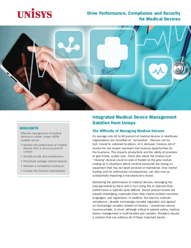 Drive Performance, Compliance and Security for Medical Devices Integrated Medical Device Management Solution from Unisys T...