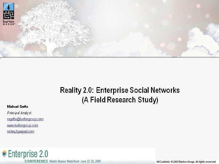 Reality 2.0: Enterprise Social Networks (A Field Research Study)