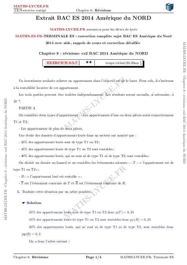 M AT H S-LY C EE.FR M AT H S-LY C EE.FR MATHS-LYCEE.FR–Chapitre8:r´evisions-ex2BAC2014Am´eriqueduNORD MATHS-LYCEE.FR–Chapi...
