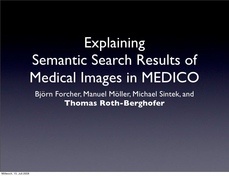 Explaining                           Semantic Search Results of                           Medical Images in MEDICO        ...