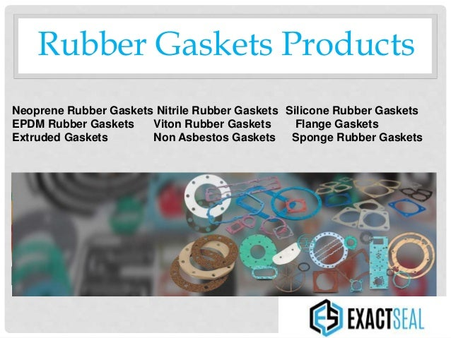 Exactseal Rubber Manufacture Rubber Gaskets Orings And