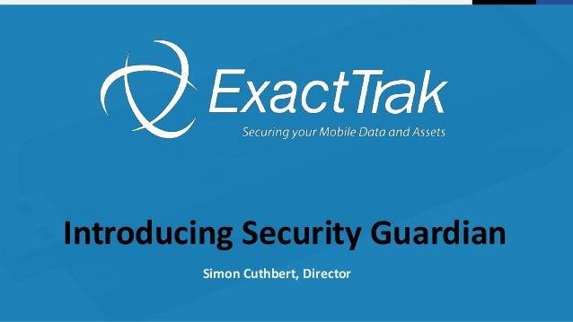 Simon Cuthbert, Director Introducing Security Guardian