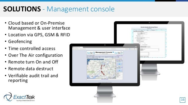 • Cloud based or On-Premise Management & user interface • Location via GPS, GSM & RFID • Geofencing • Time controlled acce...