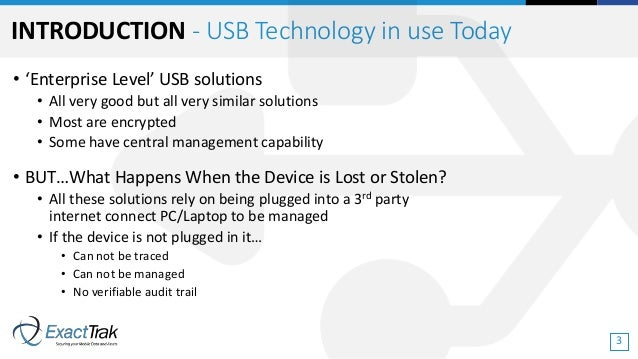 • 'Enterprise Level' USB solutions • All very good but all very similar solutions • Most are encrypted • Some have central...