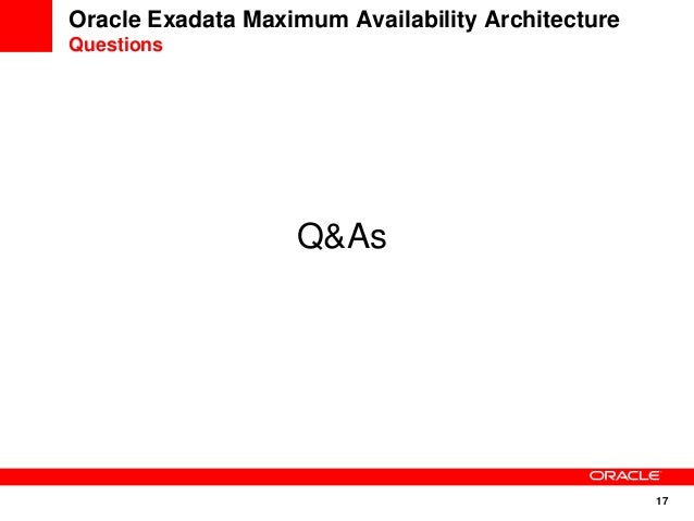 Exadata Maximum Availability Architecture