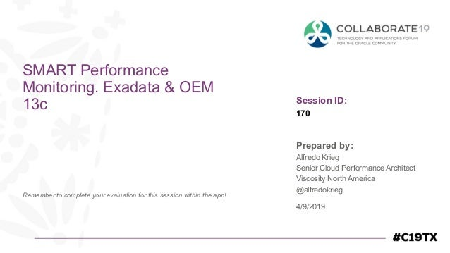Session ID: Prepared by: Remember to complete your evaluation for this session within the app! 170 SMART Performance Monit...