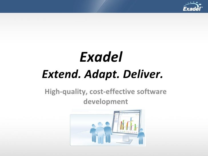 Exadel  Extend. Adapt. Deliver. High-quality, cost-effective software development