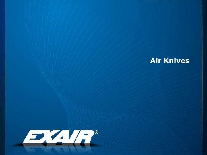 Air Knives