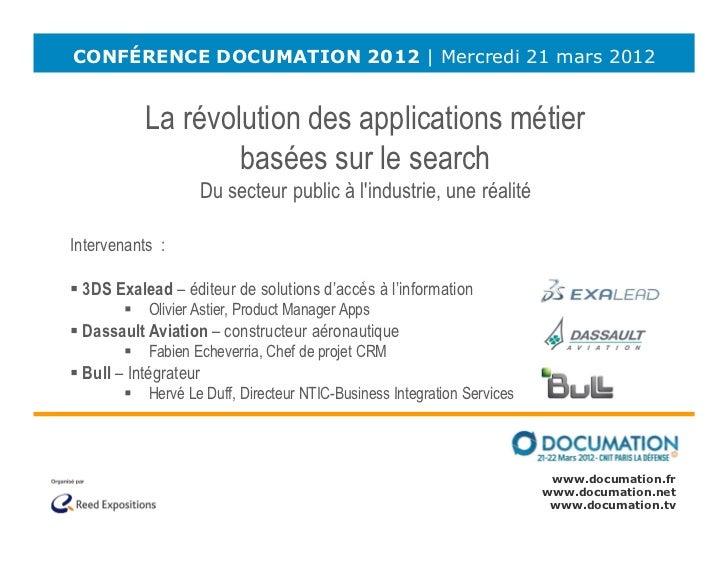 CONFÉRENCE DOCUMATION 2012 | Mercredi 21 mars 2012           La révolution des applications métier                   basée...