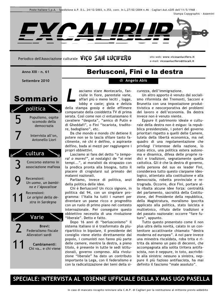 Poste Italiane S.p.A. – Spedizione A.P. D.L. 24/12/2003, n.353, conv. In L.27/02/2004 n.46 – Cagliari Aut.n205 dell'11/5/1...