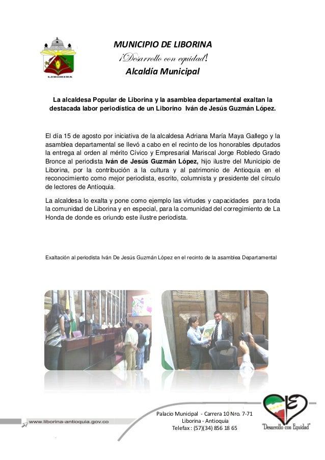 MUNICIPIO DE LIBORINA La alcaldesa Popular de Liborina y la asamblea departamental exaltan la destacada labor periodística...