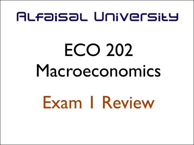 ECO 202  Macroeconomics Exam 1 Review