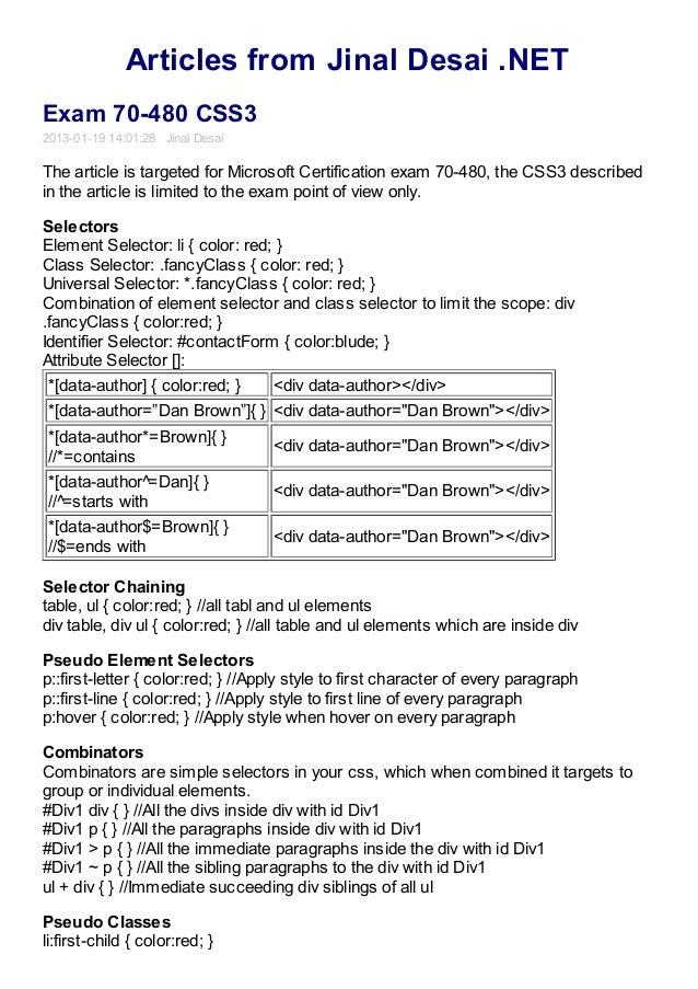 Articles from Jinal Desai .NETExam 70-480 CSS32013-01-19 14:01:28 Jinal DesaiThe article is targeted for Microsoft Certifi...