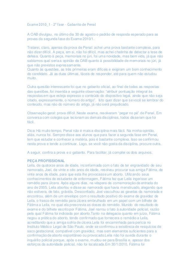 Exame 2010_1 – 2ª fase – Gabarito de Penal A OAB divulgou, no último dia 30 de agosto o padrão de resposta esperado para a...