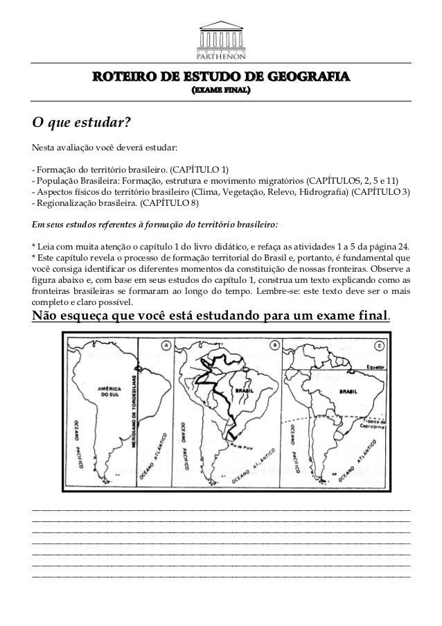 ROTEIRO DE ESTUDO DE GEOGRAFIA                                         (EXAME FINAL)O que estudar?Nesta avaliação você dev...