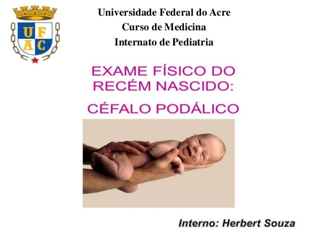 Universidade Federal do Acre Curso de Medicina Internato de Pediatria