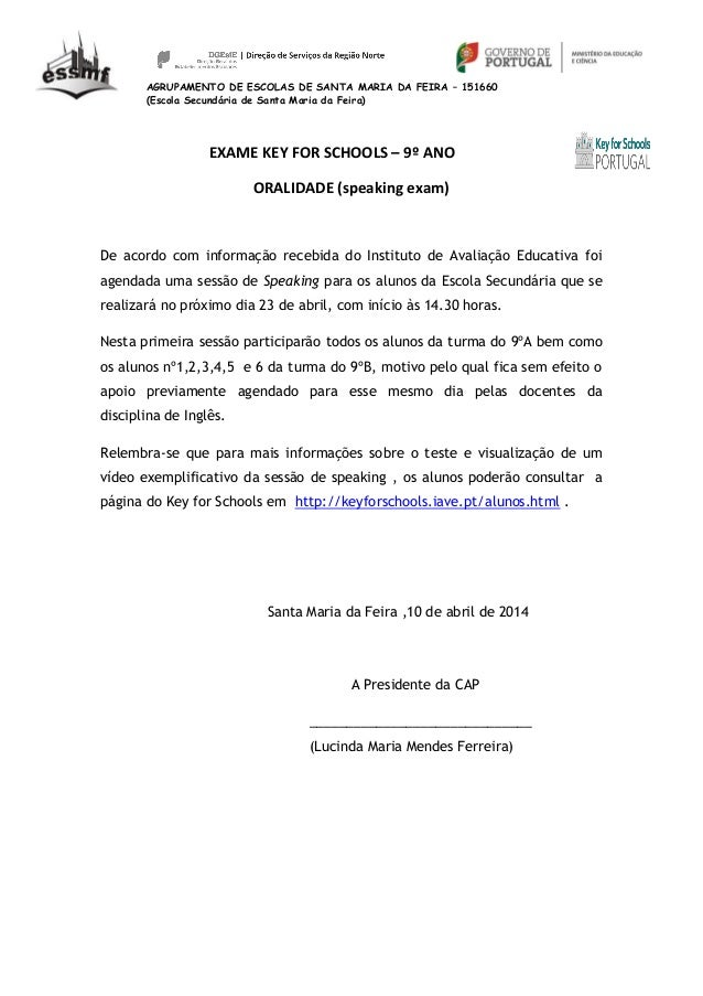 AGRUPAMENTO DE ESCOLAS DE SANTA MARIA DA FEIRA – 151660 (Escola Secundária de Santa Maria da Feira) EXAME KEY FOR SCHOOLS ...