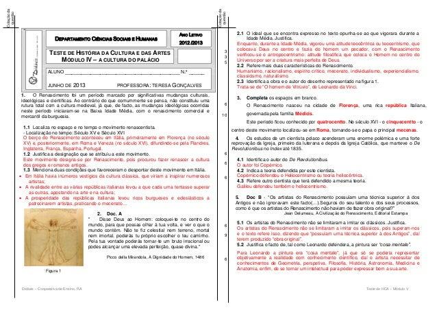 Didáxis – Cooperativa de Ensino, RA Teste de HCA – Módulo V Cotaçãoda questão Cotaçãoda questão 1. O Renascimento foi um p...