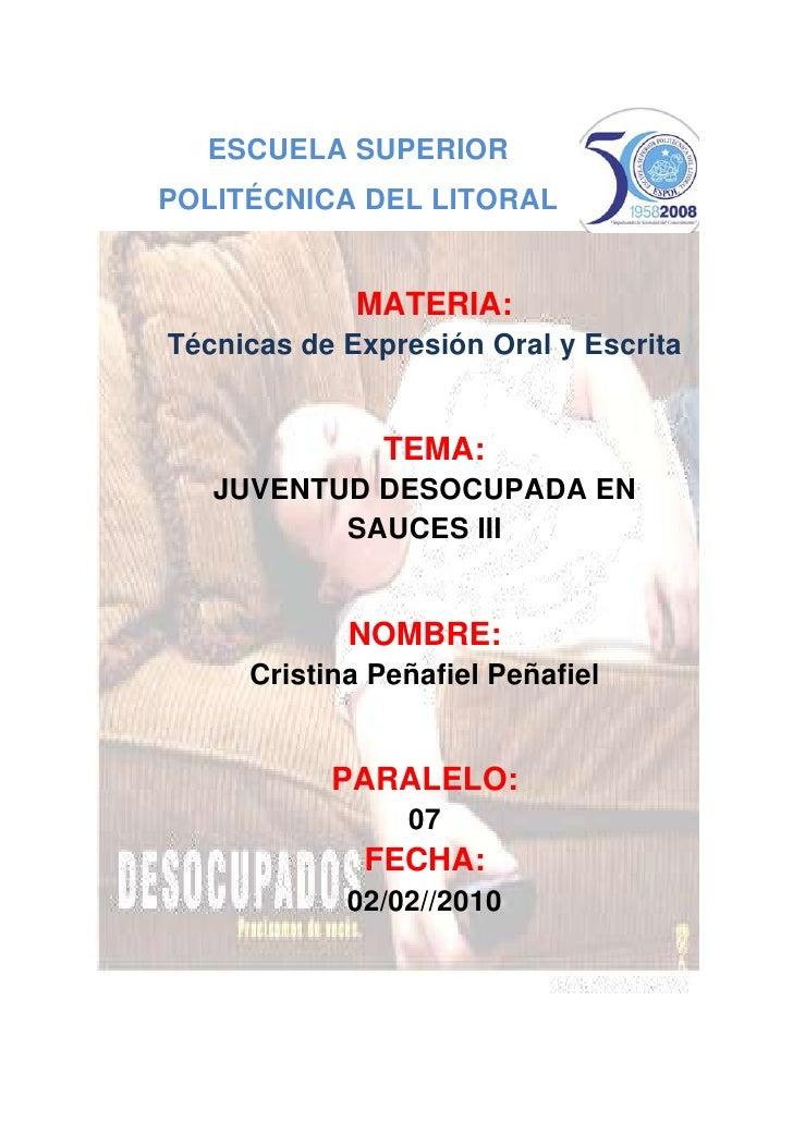 -5067309493254088765-250190ESCUELA SUPERIOR POLITÉCNICA DEL LITORAL<br />MATERIA:<br />Técnicas de Expresión Oral y Escrit...