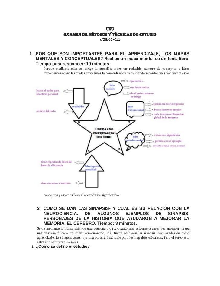 Unc<br />Examen de métodos y técnicas de estudio<br />c/28/06/011<br />POR QUE SON IMPORTANTES PARA EL APRENDIZAJE, LOS MA...