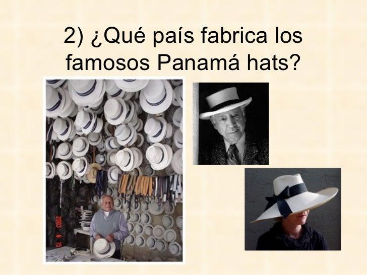 96b445b7965de 2) ¿Qué país fabrica los famosos Panamá hats