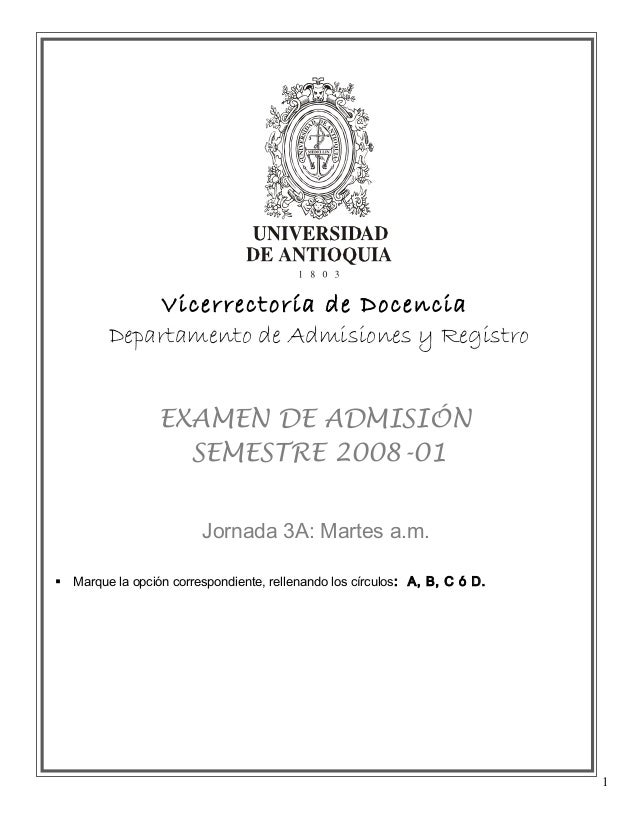 Vicerrectoría de Docencia          Departamento de Admisiones y Registro                  EXAMEN DE ADMISIÓN              ...