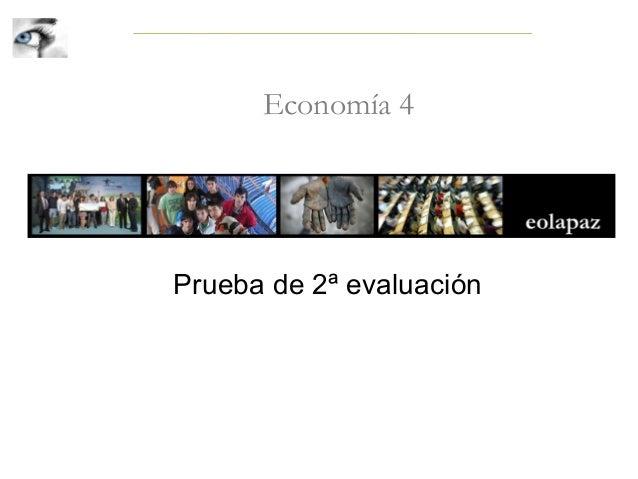 Economía 4 Prueba de 2ª evaluación