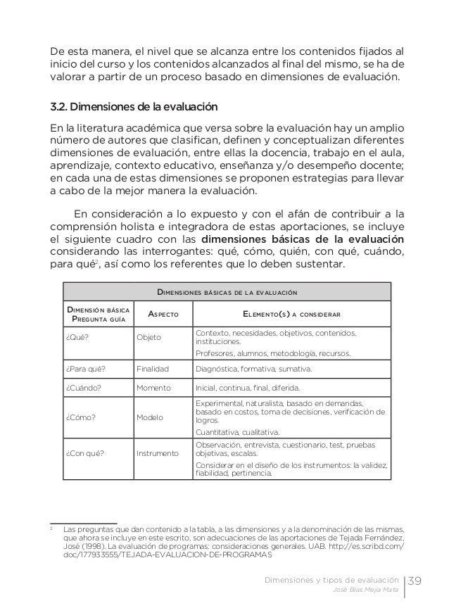 42 Examen de preguntas abiertas Orientaciones para su elaboración Acuerdo 696 de la SEP 3.3. Tipos de evaluación Considera...