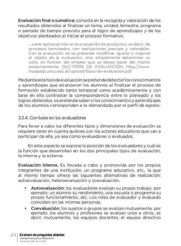 47 4 Orientación general acerca de la evaluación formativa y el examen de preguntas abiertas Ma. Guadalupe Laurent Luna Do...