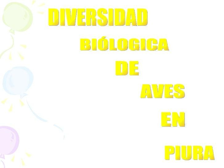 DIVERSIDAD BIÓLOGICA AVES DE EN PIURA