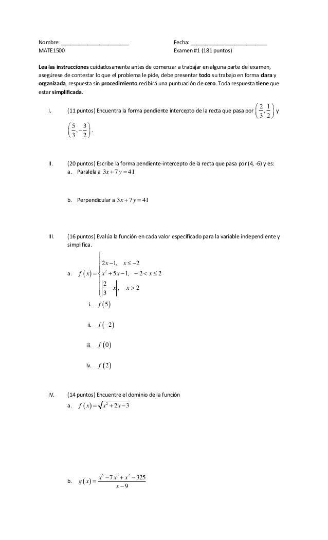 Nombre: _______________________ Fecha: __________________________ MATE1500 Examen #1 (181 puntos) Lea las instrucciones cu...