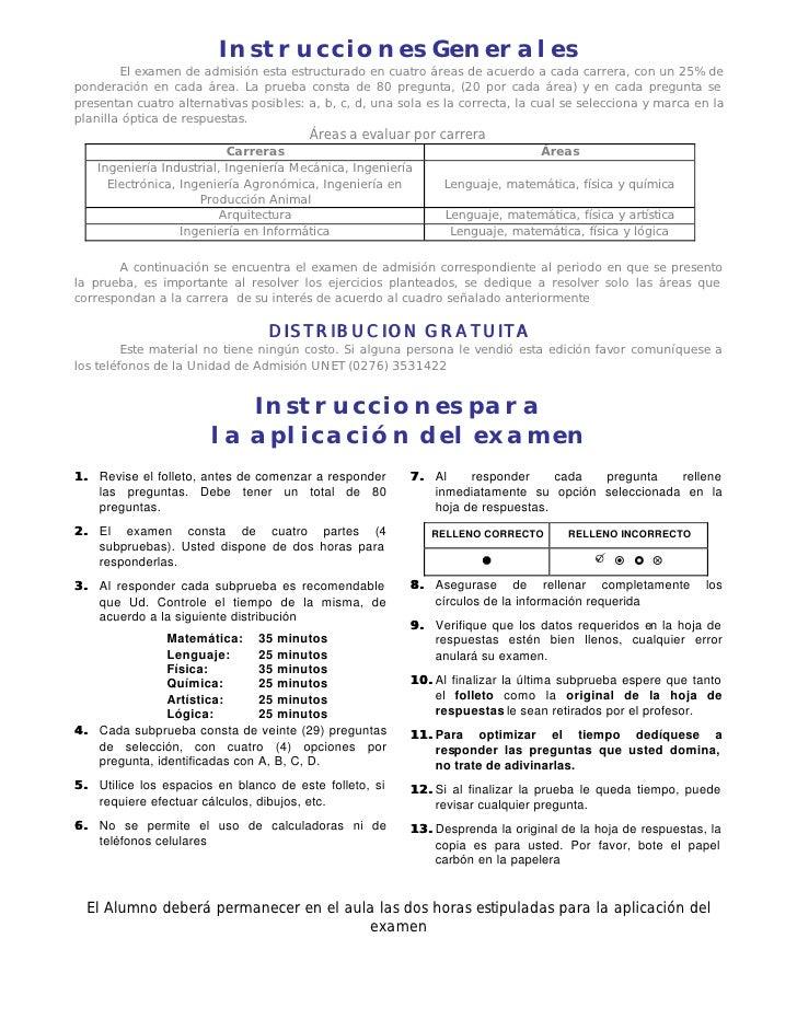 Instrucciones Generales         El examen de admisión esta estructurado en cuatro áreas de acuerdo a cada carrera, con un ...
