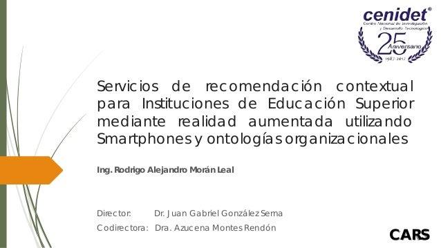 Servicios de recomendación contextualpara Instituciones de Educación Superiormediante realidad aumentada utilizandoSmartph...