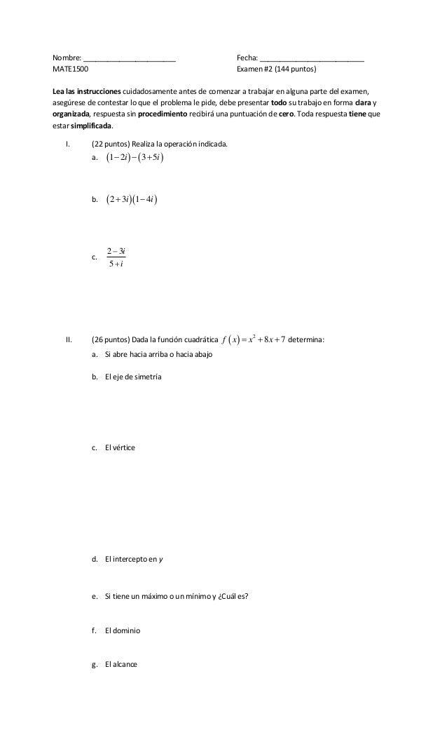 Nombre: _______________________ Fecha: __________________________ MATE1500 Examen #2 (144 puntos) Lea las instrucciones cu...