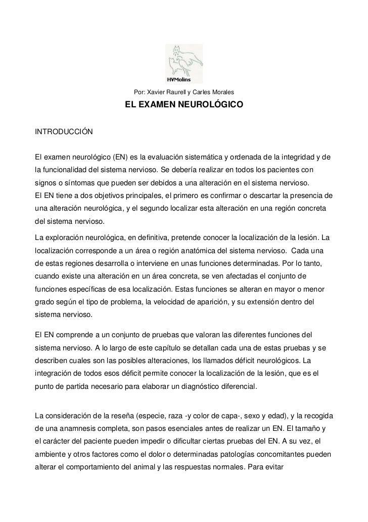 Por: Xavier Raurell y Carles Morales                            EL EXAMEN NEUROLÓGICOINTRODUCCIÓNEl examen neurológico (EN...