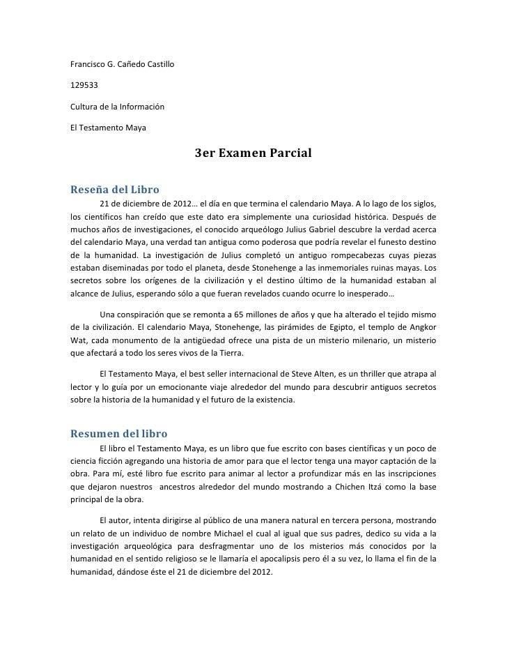 Francisco G. Cañedo Castillo<br />129533<br />Cultura de la Información<br />El Testamento Maya<br />3er Examen Parcial<br...