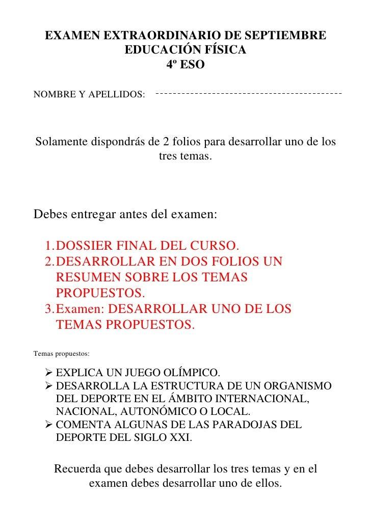 EXAMEN EXTRAORDINARIO DE SEPTIEMBRE            EDUCACIÓN FÍSICA                 4º ESONOMBRE Y APELLIDOS:Solamente dispond...