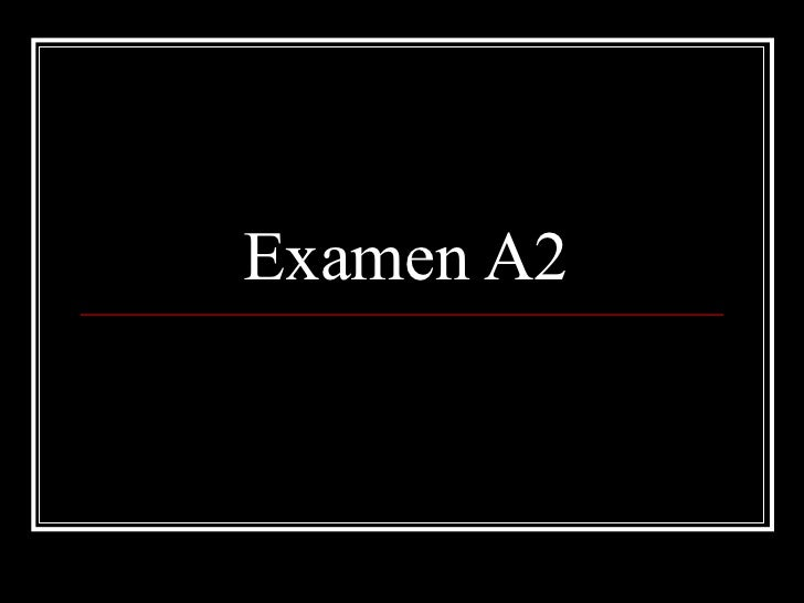 Examen A2