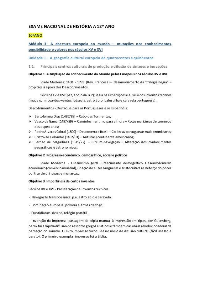 EXAME NACIONAL DE HISTÓRIA A 12º ANO 10ºANO Módulo 3: A abertura europeia ao mundo – mutações nos conhecimentos, sensibili...