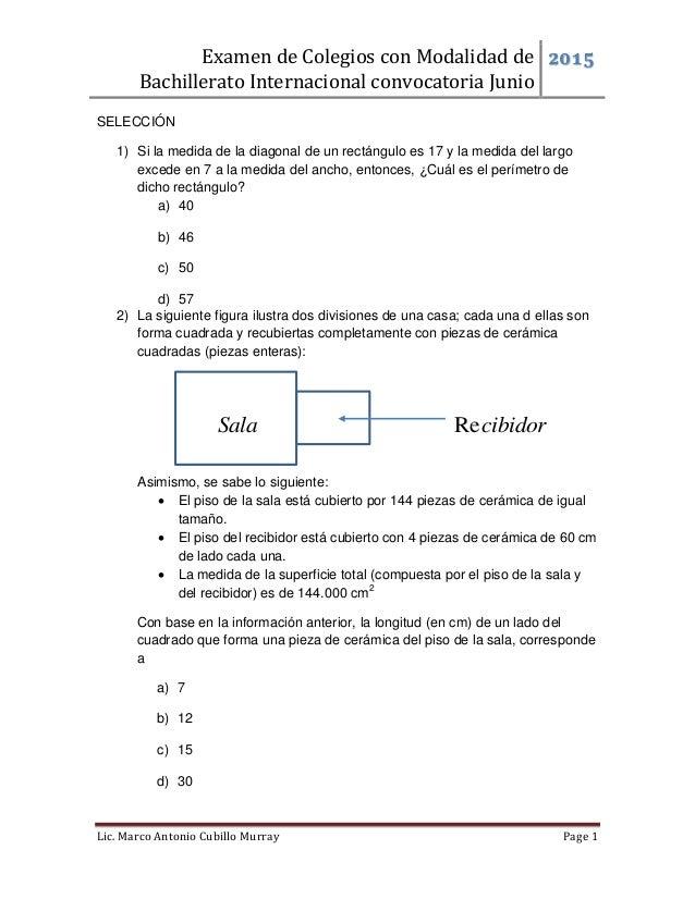 Examen de Colegios con Modalidad de Bachillerato Internacional convocatoria Junio 2015 Lic. Marco Antonio Cubillo Murray P...