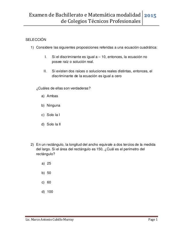 Examen de Bachillerato e Matemática modalidad de Colegios Técnicos Profesionales 2015 Lic. Marco Antonio Cubillo Murray Pa...