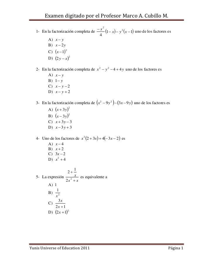 Examen digitado por el Profesor Marco A. Cubillo M.                                          x2   1- En la factorización ...