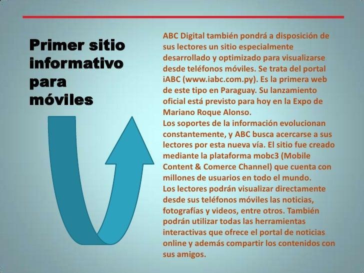 ABC Digital también pondrá a disposición de sus lectores un sitio especialmente desarrollado y optimizado para visualizars...