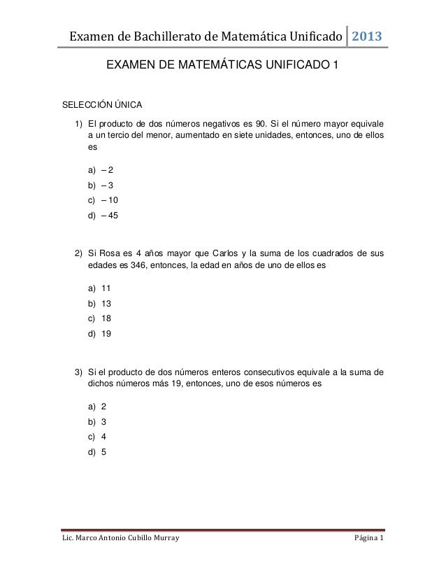 Examen de Bachillerato de Matemática Unificado 2013 Lic. Marco Antonio Cubillo Murray Página 1 EXAMEN DE MATEMÁTICAS UNIFI...